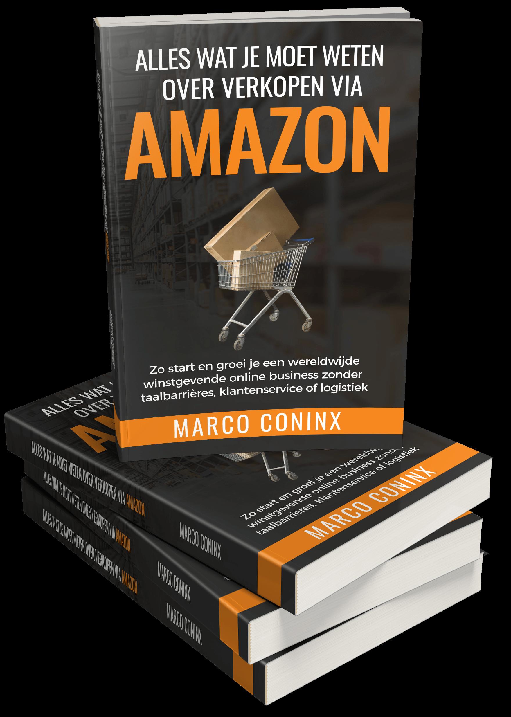 GRATIS: Alles Wat Je Moet Weten Over Verkopen Via Amazon Boek Van Marco Coninx Voorkant Stapel Boeken